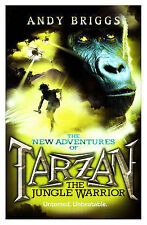 Tarzan: The Jungle Warrior (Tarzan a Legend Reborn), Briggs, Andy