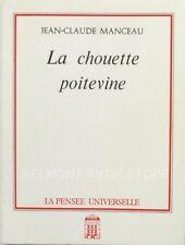 La Chouette Poitevine - Jean-Claude Manceau - La Vienne -  Trimouille - Dédicace