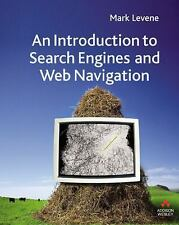 An Introduction to Search Engines and Web Navigation by Mark Levene (2005,...