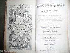 19404 Kranich Maier  Die wohlberathene Hausfrau in Stadt und Land Haushalt 1868
