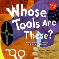 Whose Is It? Community Workers: Whose Tools Are These? : A Look at Tools...