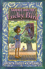 Sarindi And The Lucky Bird By Janine M. Fraser Kim Gamble - New