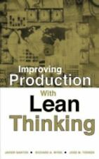 Improving Production with Lean Thinking by Richard A. Wysk, Javier Santos and...