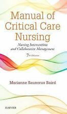 Manual of Critical Care Nursing: Nursing Interventions and Collaborative 7e 2016