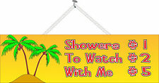 Shower Price List Funny Sign with Tropical Island & Palm Trees PM124
