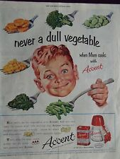 1952 Accent Seasoning Never a Dull Vegetable Advertisement