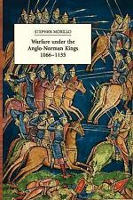 WARFARE UNDER THE ANGLO-NORMAN KINGS 1066-1135 - NEW PAPERBACK BOOK