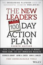 The New Leader's 100-Day Action Plan : How to Take Charge, Build Your Team,...