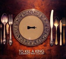 To Kill A King-Cannibals With Cutlery CD NEW