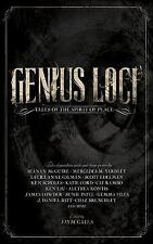 Genius Loci : Tales of the Spirit of Place by Ken Liu, Seanan McGuire and...