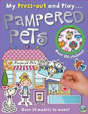 Press-Out and Play Pampered Pets by Lara Ede (2013, Paperback)