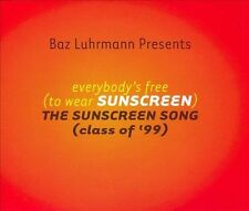 Everybody's Free (To Wear Sunscreen) [Single] by Baz Luhrmann (CD, May-1999,...