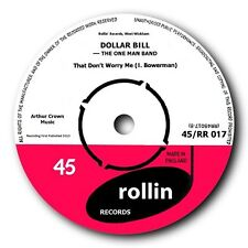 """DOLLAR BILL - """"THAT DON'T WORRY ME"""" b/w """"MY BABY MAKES ME FEEL"""" - LISTEN TO BOTH"""