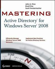 Mastering Active Directory for Windows Server 2008 by Brad Price, Scott...