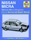 HAYNES NISSAN MICRA 83-93 UP TO K REGISTRATION SERVICE AND REPAIR MANUAL