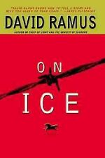 On Ice : A Thriller by David Ramus (2000, Hardcover)