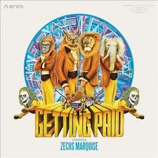 Getting Paid [Digipak] * by Zechs Marquise (CD, Sep-2011, Rodriguez Lopez Produc