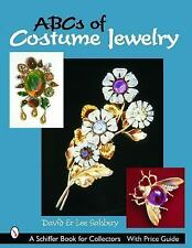 Abcs of Costume Jewelry: Advice for Buying & Collecting (Schiffer Book for Colle