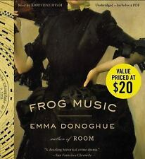 Frog Music: A Novel by Donoghue, Emma  Audiobook New