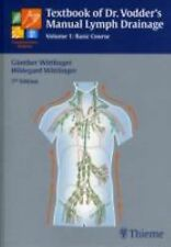 Textbook of Dr. Vodder's Manual Lymph Drainage (Vol 1) Wittlinger, Hildegard, Wi