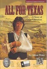 Jamestown's American Portraits: All for Texas: A Story of Texas Liberation, Wisl