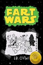 Fart Wars : May the Farts Be with You by J. B. O'Neil (2013, Paperback)