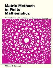 Matrix Methods in Finite Mathematics: An Introduction With Applications to Busin