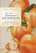 VG, An Extravagant Hunger: The Passionate Years of M.F.K. Fisher, Zimmerman, Ann