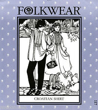 Folkwear Croatian Shirt & Dress w/Tucks Sewing Pattern 117 Men & Women size S-XL