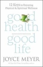 Joyce Meyer good life spiritual wellness hardcover NEW mind body healthy