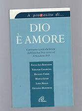 Dio è amore. Commento e guida alla lettura dell'enciclica «Deus caritas est»...
