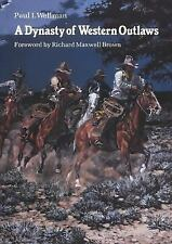 A Dynasty of Western Outlaws, Wellman Jr., Paul I., Good Condition, Book