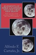 Elements of Bible Calendar and the True New Moon : New Moon from Ancient...