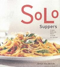 Solo Suppers: Simple Delicious Meals to Cook for Yourself, Joyce Goldstein, Good