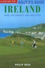 Globetrotter Golfers Guide: Ireland: Over 120 Courses and Facilities