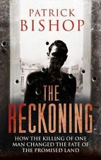 The Reckoning: How the Killing of One Man Changed the Fate of the Promised Land,