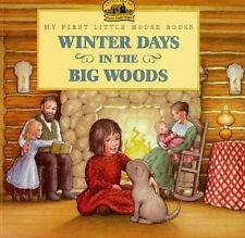 Little House Picture Book: Winter Days in the Big Woods by Laura Ingalls...
