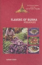 Flavors of Burma: Myanmar : Cuisine and Culture from the Land of Golde-ExLibrary