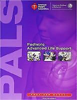Pediatric Advanced Life Support Provider Manual by American Academy of...