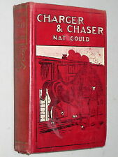 CHARGER and CHASER - Nat Gould (c.1907) Horse racing adventure Zulu Kaffir Kraal
