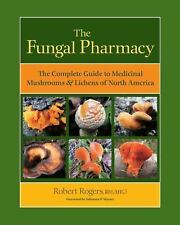 THE FUNGAL PHARMACY (978155643 - SOLOMON P. WASSER ROBERT ROGERS (PAPERBACK) NEW