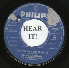 The Walker Brothers 60'S ROCK 45 (Philips 1497 UK) You Don't Have to Tell Me VG+
