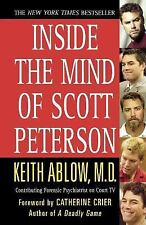 Inside the Mind of Scott Peterson by Keith Ablow (2005, Paperback)