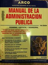 Manual de la Administracion Publica (Civil Service Handbook in Spanish) by...