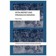 Sheffield Centre for Japanese Studies/Routledge: Myth, Protest and Struggle...