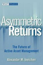 Asymmetric Returns: The Future of Active Asset Management (Wiley Finance)