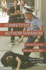 Problems of International Politics Ser.: Competitive Authoritarianism :...