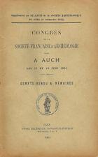 CONGRES SOCIETE D' ARCHEOLOGIE à  AUCH 17/18 juin 1901  COMPTE RENDU & MEMOIRES