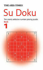 The  Times  Su Doku: The Utterly Addictive Number-placing Puzzle: Bk. 1 by...