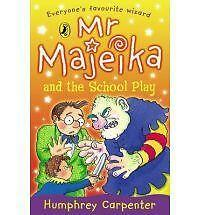 Mr Majeika and the School Play, Humphrey Carpenter